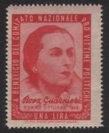 EMISSIONE DI BENEFICENZA - A Beneficio Del Comitato Nazionale Pro Vittime Politiche: Lire 1 / Rosa Guernieri - 1945/46 - Ungebraucht