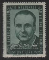 EMISSIONE DI BENEFICENZA - A Beneficio Del Comitato Nazionale Pro Vittime Politiche: Lire 1 / Don G. Morosini - 1945/46 - Ungebraucht