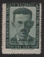 EMISSIONE DI BENEFICENZA - A Beneficio Del Comitato Nazionale Pro Vittime Politiche: Lire 1 / Pilo Albertelli - 1945/46 - Ungebraucht