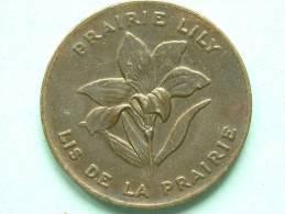 1905 SASKATCHEWAN PRAIRIE LILY TOKEN - LIS DE LA PRAIRIE ( Details, Zie Foto ) ! - Jetons & Médailles