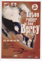 Ref 114 CPM Type Cart'com Carte à Pub SPORT Tatoo Roller à Bercy - Cartes Postales