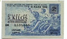 BILLET DE 5 KILOS ACIER ORDINAIRE 1948 TTB - Bons & Nécessité