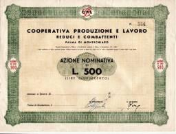 PALMA DI MONTECHIARO - Azione Da Lire 500 /  Cooperativa Produzuione E Lavoro - Reduci E Combattenti _ 14 Gennaio 1947 - Azioni & Titoli