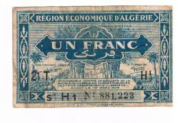 BILLET REGION ECONOMIQUE D'ALGERIE 1 FRANC - Algérie