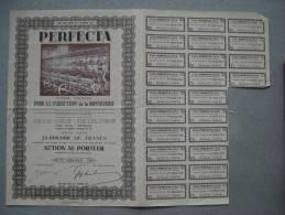Action Au Porteur : PERFECTA  Pour La Fabrication De La Bonneterie 1944   & - Industrie