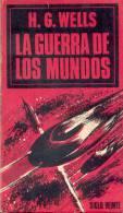 """""""LA GUERRA DE LOS MUNDOS"""" H.G. WELLS EDICIONES SIGLO VEINTE BUENOS AIRES REPUBLICA ARGENTINA 1967 194 PAGINAS - Horror"""