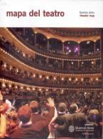 MAPA DEL TEATRO. BUENOS AIRES THEATER MAP. CULTURA, CULTURE. IN ENGLISH AND SPANISH. 125 PAGINAS CUAC - Theatre