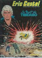 "ERIC CASTEL  "" LA NUIT DE TIBIDABO "" -  REDING / HUGUES -  E.O.  MAI 1983  HACHETTE - Eric Castel"