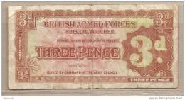 Forze Armate Britanniche - Banconota Circolata Da 3 Pence - 2° Serie - 1946 - Forze Armate Britanniche & Docuementi Speciali