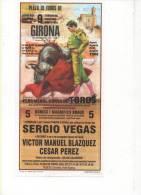 Alt257 Poster Manifesto Corrida, Plaza De Toros, Girona, Espana, Toros, Toro, Picadors, Torero, Agosto 1998 - Affiches