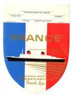 """Etiquette Label Passger, Passenger Cabin Transantlantique French Line, Bateau """"France"""" - Barcos"""