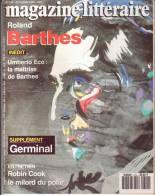 MAGAZINE LITTERAIRE  N° 314 OCTOBRE 1993 . ROLAND BARTHES  Inédit : IMBERTO ECO / LA Maitrise De Barthes - Livres, BD, Revues