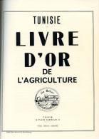 Tunisie : Livre D´Or De L´Agriculture, Ensemble De Photocopies Tiré De L´original De 1940, TUNISIE, COLONS - Culture