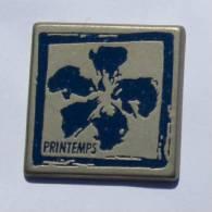 Pin's PRINTEMPS - La Fleur - Zamac - V.M.P - C540 - Trademarks
