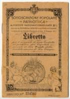 LIBRETTO DI SOTTOSCRIZIONE POPOLARE PATRIOTTICA AL PRESTITO NAZIONALE 1917 - Documents Historiques
