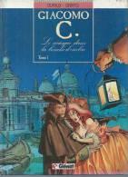 "GIACOMO C.  "" LE MASQUE DANS LA BOUCHE D'OMBRE ""  -  DUFAUX / GRITTO -  E.O.  MAI 1988  GLENAT - Giacomo C."