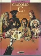 "GIACOMO C.  "" LA DAME AU COEUR DE SUIE ""  -  DUFAUX / GRITTO -  E.O.  JUILLET 1990  GLENAT - Giacomo C."