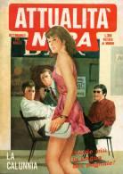 ATTUALITA´ NERA N°91 LA CALUNNIA - Libri, Riviste, Fumetti
