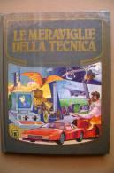PBR/2 LE MERAVIGLIE DELLA TECNICA Ill. Aldo Caspitanio I Ed. Mondadori 1985/TRENI - Scienze & Tecnica