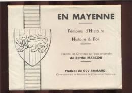 En Mayenne  -  Témoins D'Histoire Histoire Et Foi  -  D'après Gravure Sur Bois De Berthe Marcou - Ernee
