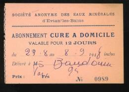 Haute Savoie Evian Les Bains Société Anonyme Des Eaux Minérales Ticket Abonnement Cure à Domicile 1948 7x10 Cm - Biglietti D'ingresso
