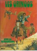 """LES GRINGOS  """" VIVA LA REVOLUTION ! """"  -  CHARLIER / DE LA FUENTE - E.O.  1979  FLEURUS - Non Classés"""