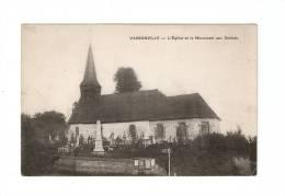 CPA : 76 - Seine Maritime : Vassonville : L'Eglise & Monument Aux Morts - Inauguration Monument - Au Dos Liste Morts - France