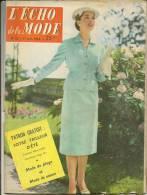 ECHO De La MODE N° 25 Du 17/6/1956 Silhouette De Jean MINEUR/Patron Robe 3 Ans/Patron Ensemble Plage Garçonnet . - Mode
