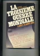 - LA TROISIEME GUERRE MONDIALE . GENERAL S. J. HACKETT . BELFOND 1979. - Bücher