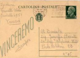 CARTOLINA POSTALE PROPAGANDA-VINCEREMO-11-7-1943-INTERO POSTALE CENT.15 - 1900-44 Vittorio Emanuele III