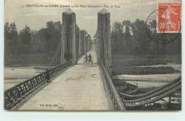 CHATILLON SUR LOIRE - Le  Pont Suspendu. - Chatillon Sur Loire