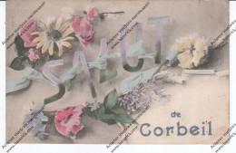 Corbeil - Salut De Corbeil - Corbeil Essonnes