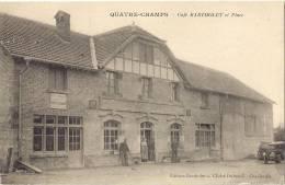ARDENNES 08.QUATRE CHAMPS CAFE BARTHOLET ET PLACE - Francia