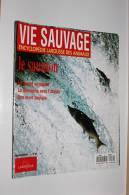 VIE SAUVAGE .Larousse Animaux .N°89 Le Saumon - Animaux