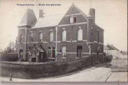 BELGIQUE:VILLERS-PERWIN:( Hainaut):Ecole Des Garçons.1909:RELAIS Villers-Perwin.Parfaite. - Bélgica