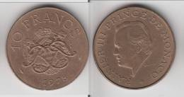 MONACO **** 10 FRANCS 1978 RAINIER III **** EN ACHAT IMMEDIAT !!! - 1960-2001 Nouveaux Francs