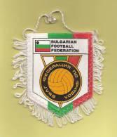 *  Fanion Sportif : Football : BULGARIAN FOOTBALL FEDERATION   - Voir Les 2 Scans - - Habillement, Souvenirs & Autres