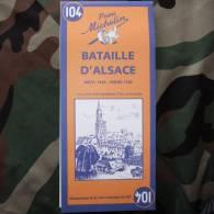 Carte De La Bataille D´Alsace Novembre 1944 à Mars 1945 / Réédition De La Carte Historique Michelin De 1947 - 1939-45