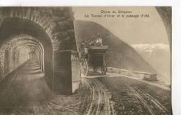 ROUTE DU SIMPLON  -  LE TUNNEL D' HIVER ET LE PASSAGE D' ÉTÉ - VS Valais