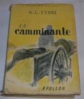 Libro - La Camminante - G.l.ferri - Boeken, Tijdschriften, Stripverhalen
