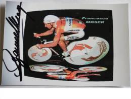 Cyclisme - Francesco  MOSER - Dédicace - Hand Signed - Autographe Authentique  - - Wielrennen