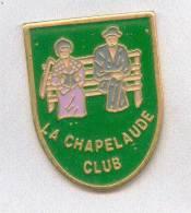 Rare Pin´s La Chapelaude Club (département 03 Allier) - Cities