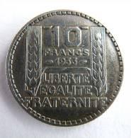 FRANCE PIECE MONNAIE -10 FRANCS ARGENT - TURIN 1933 - France