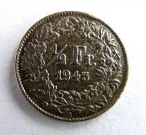 SUISSE PIECE MONNAIE - 1/2 FRANCS ARGENT - 1945 - Switzerland