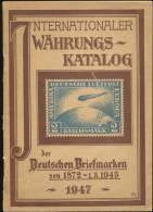 1947 Internationaler Währungskatalog Der Deutschen Briefmarken - Specialized Literature