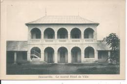 CONGO - BRAZZAVILLE - Le Nouvel Hôtel De Ville - Brazzaville