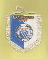 *  Fanion Sportif : Football :  MANCHESTER CITY - F.C.  - Voir Les 2 Scans - - Kleding, Souvenirs & Andere