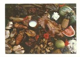 Cp, Polynésie Française, Tahiti, Cuisine Traditionnelle, Les Aliments De Toutes Sortes Sont Cuits Au Four Tahitien - Polynésie Française