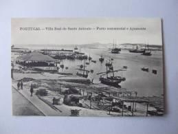 T235) PORTUGAL FARO VILA REAL DE SANTO ANTONIO ALGARVE PORTO COMMERCIAL E AYAMONTE - Faro