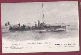 BATEAU GUERRE - 040513 - Flotte De Guerre Française - Torpilleur 38 - CHOCOLAT KLAUS Usines Au LOCLE SUISSE Et MORTEAU - Guerra